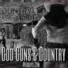 God, Guns & Country